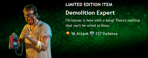 Limited Edition Bloody Christmas Item: Demolition Expert