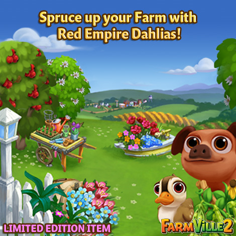 Spruce up your Farm with the Red Empire Dahlias LE - FarmVille 2