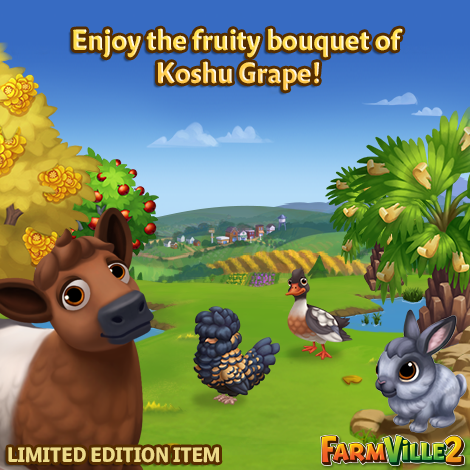 Enjoy the fruity bouquet of Koshu Grape LE - FarmVille 2