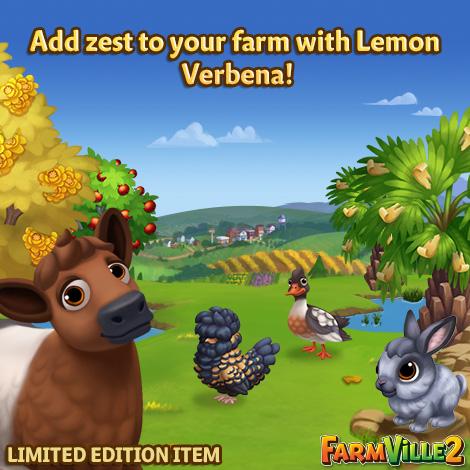 Add zest to your farm with Lemon Verbena LE - FarmVille 2