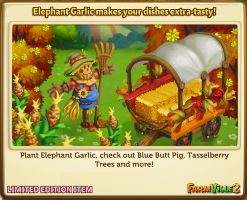 Elephant Garlic makes your dishes extra-tasty! LE - FarmVille 2