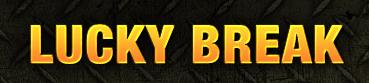 Lucky_Break