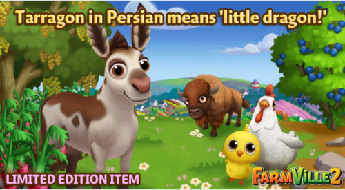 Tarragon in Persian means 'little dragon' LE - FarmVille 2
