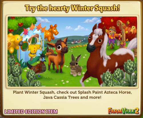 Try the hearty Winter Squash! LE - FarmVille 2